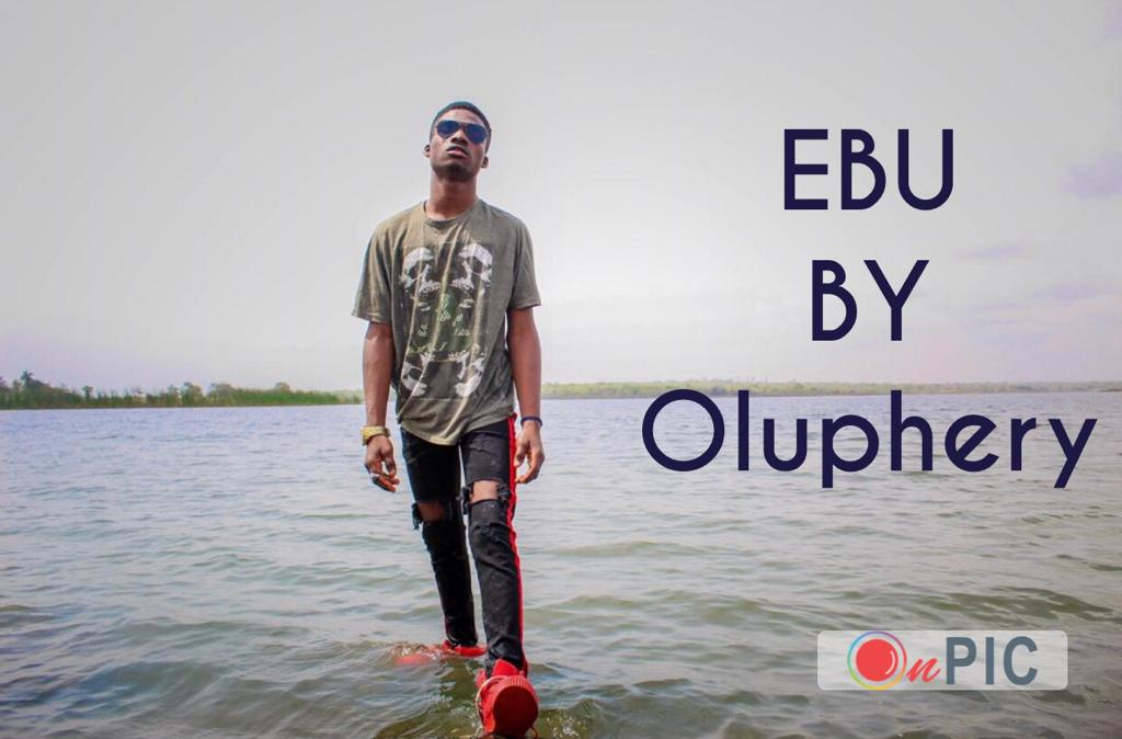 Oluphery - Ebu (Prod. By YoungTee)