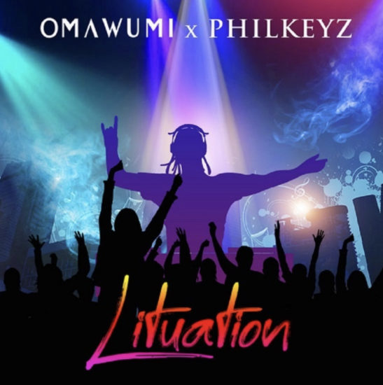 Omawumi Ft. Philkeyz - Lituation