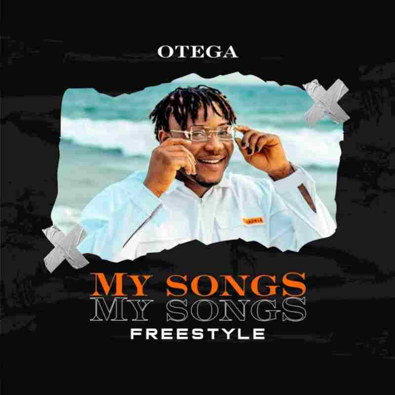 Otega - My Songs (Freestyle)