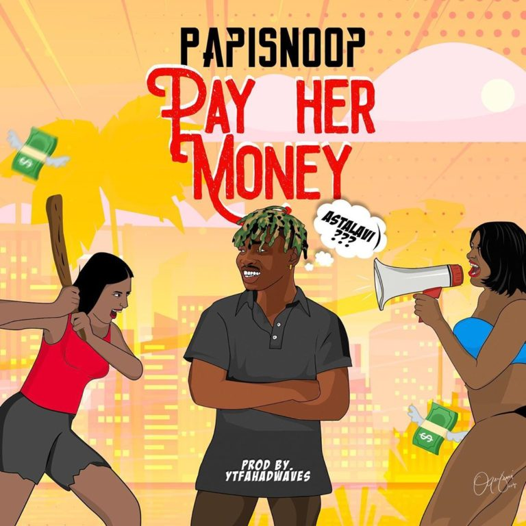 Papisnoop Ft. Naira Marley - Pay Her Money