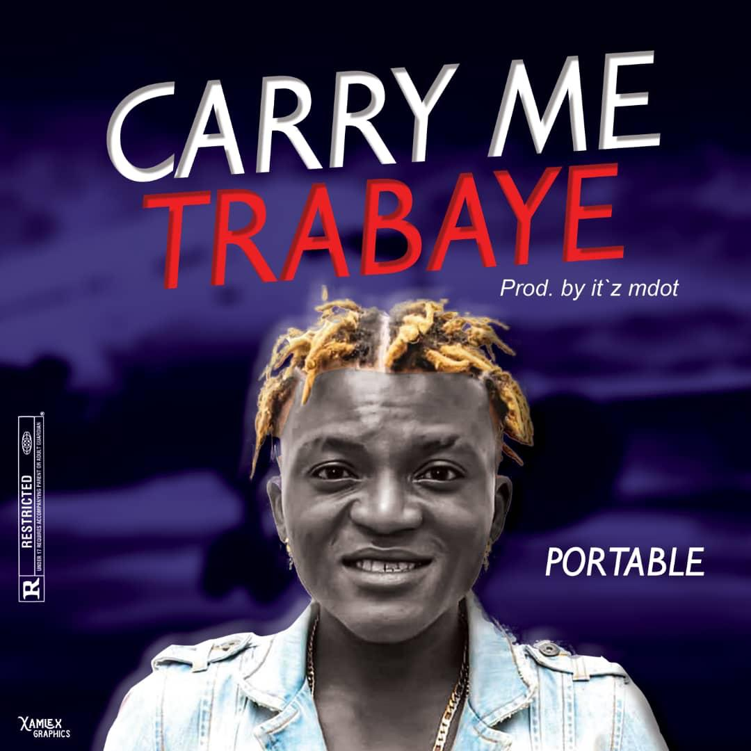 Portable - Carry Me Trabaye