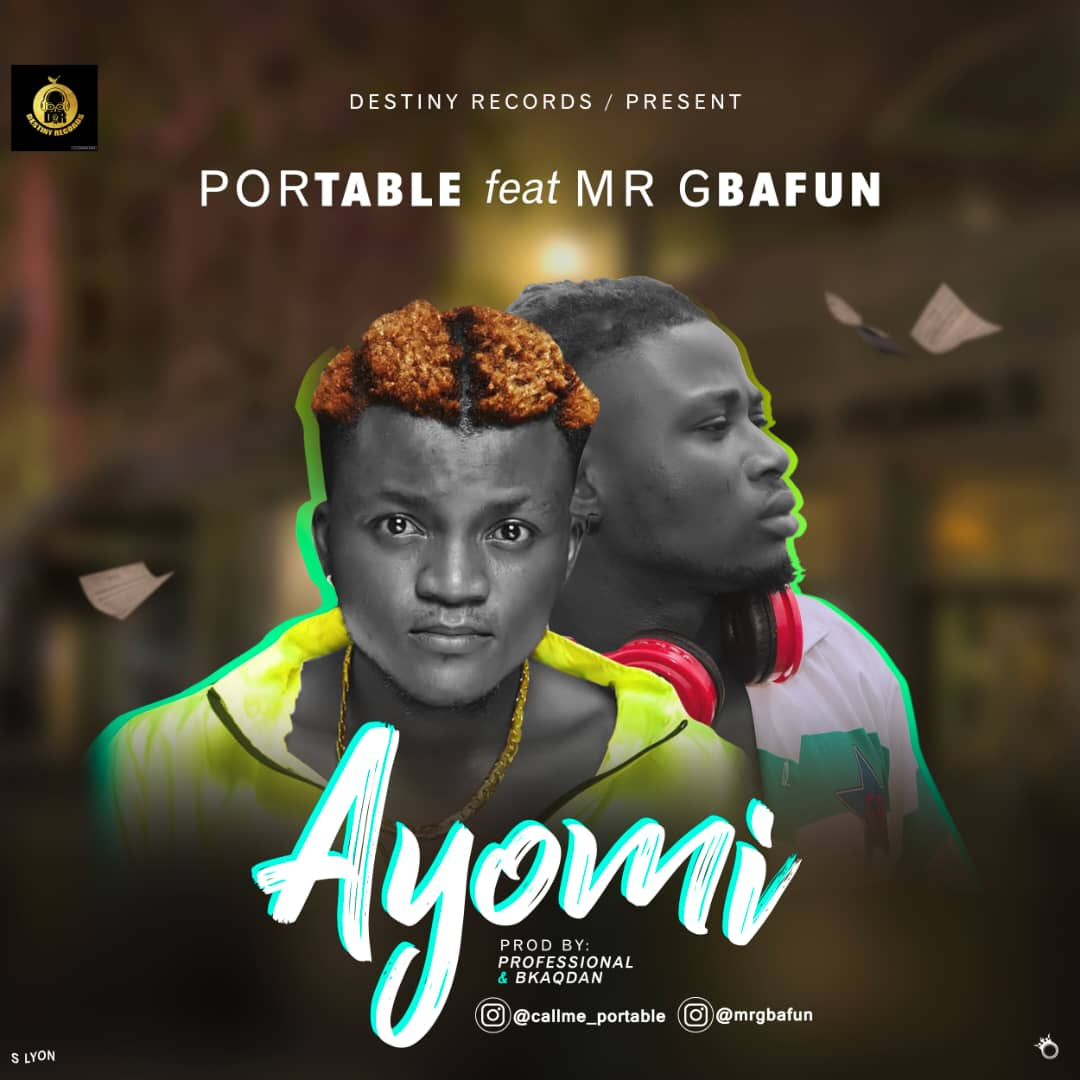 Portable Ft. Mr Gbafun - Ayomi
