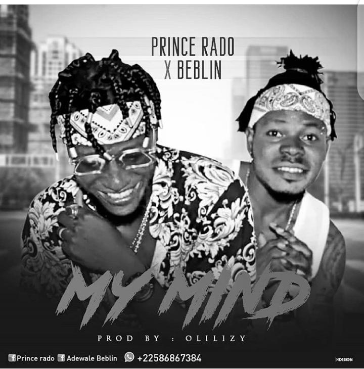 Prince Rado Ft. Beblin - My Mind