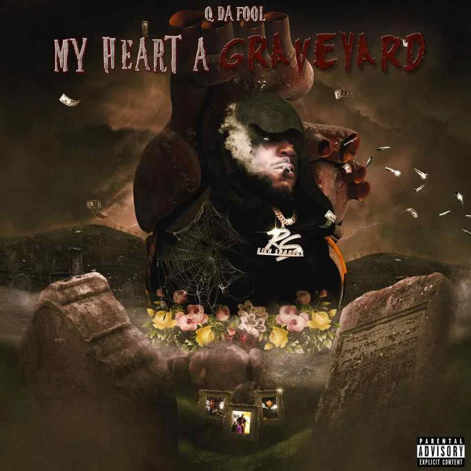 Q Da Fool - My Heart a Graveyard