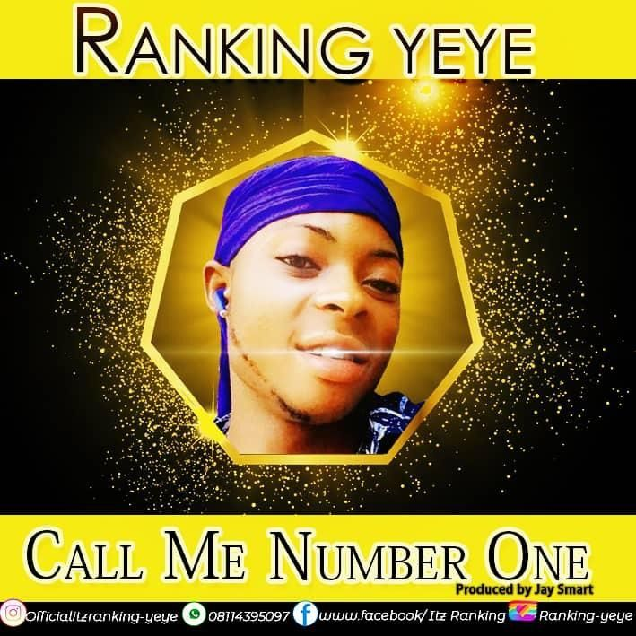 Ranking Yeye - Call Me Number One