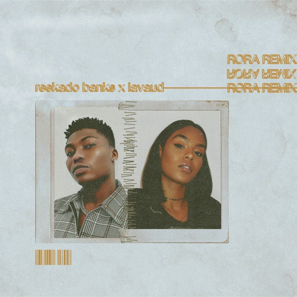 Reekado Banks Ft. Lavaud - Rora (Remix)