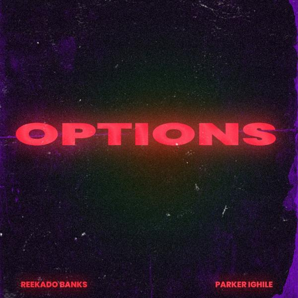 Reekado Banks Ft. Parker Ighile - Options