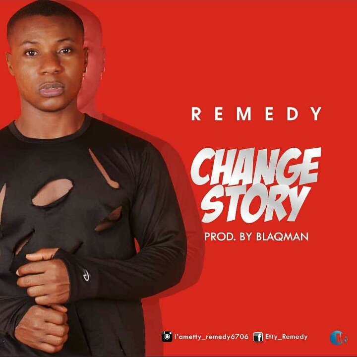 Remedy - Change Story