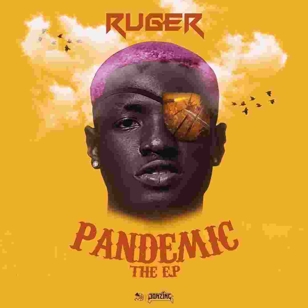 Ruger - Pandemic (EP)