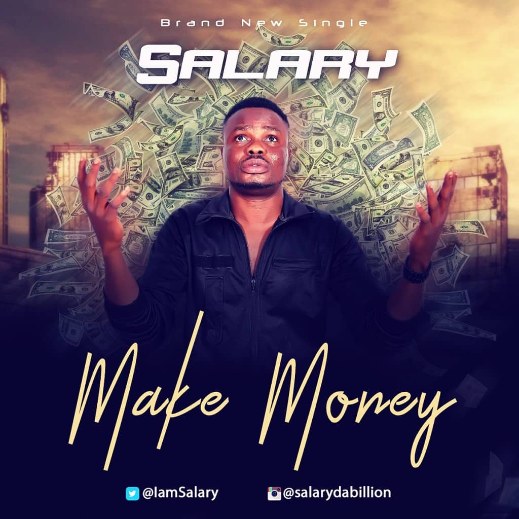 Salary - Make Money (Prod. By LahLah)