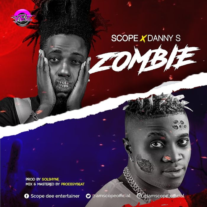 Scope Ft. Danny S - Zombie