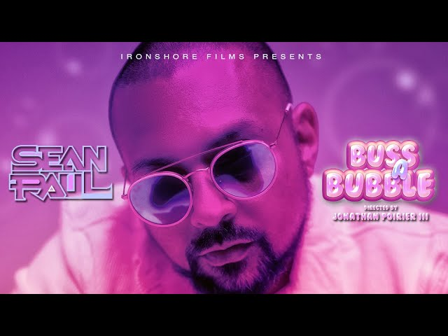 Sean Paul - Buss A Bubble (Official Video)