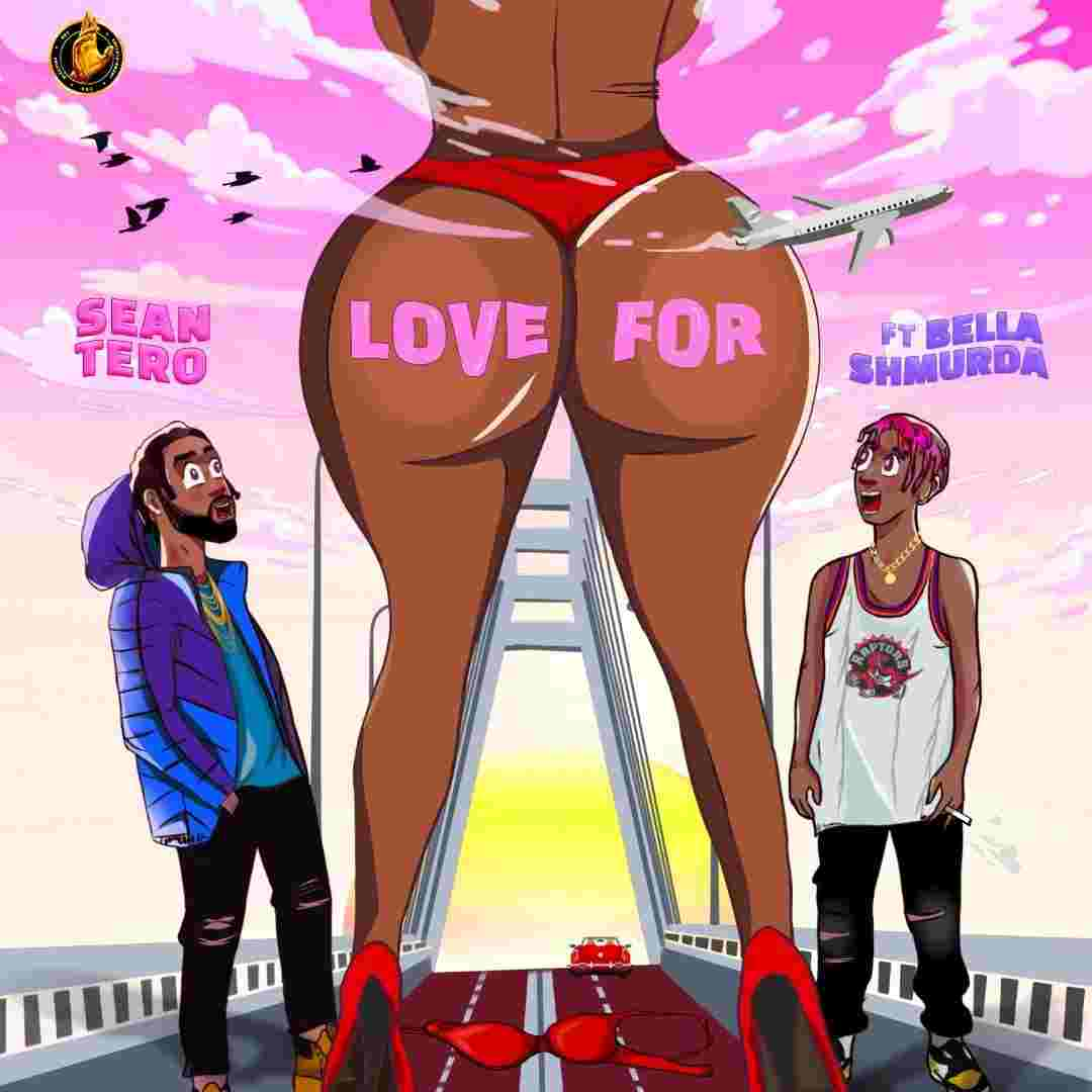Sean Tero Ft. Bella Shmurda - Love For