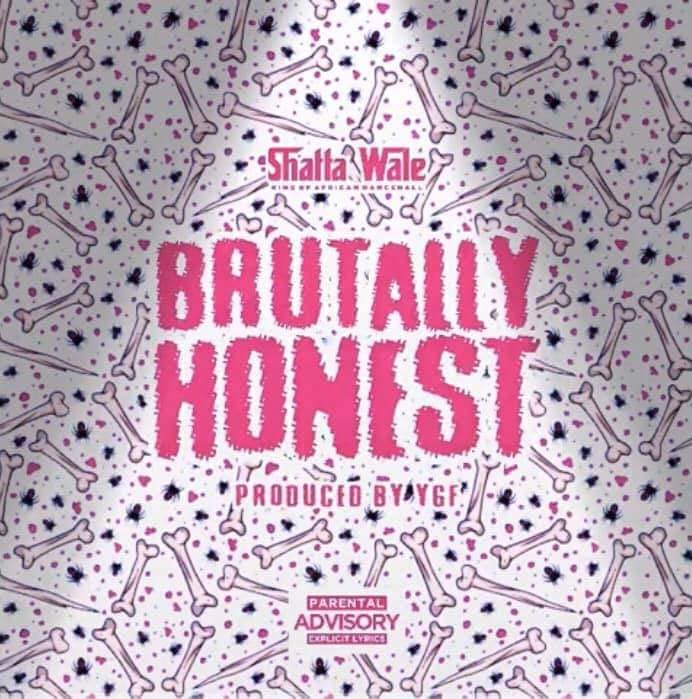 Shatta Wale - Brutally Honest