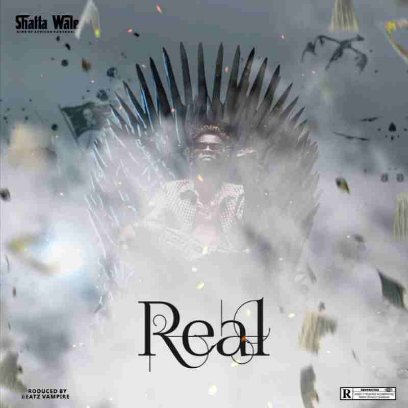 Shatta Wale - Real