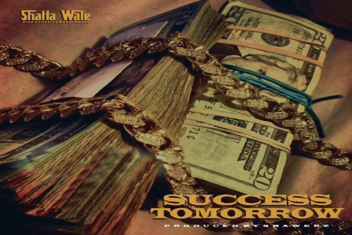 Shatta Wale - Tomorrow Success