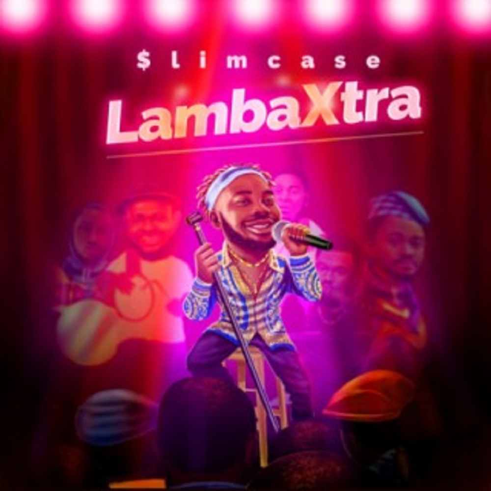 Slimcase - Lamba Xtra (Prod. By Cracker Mallo)