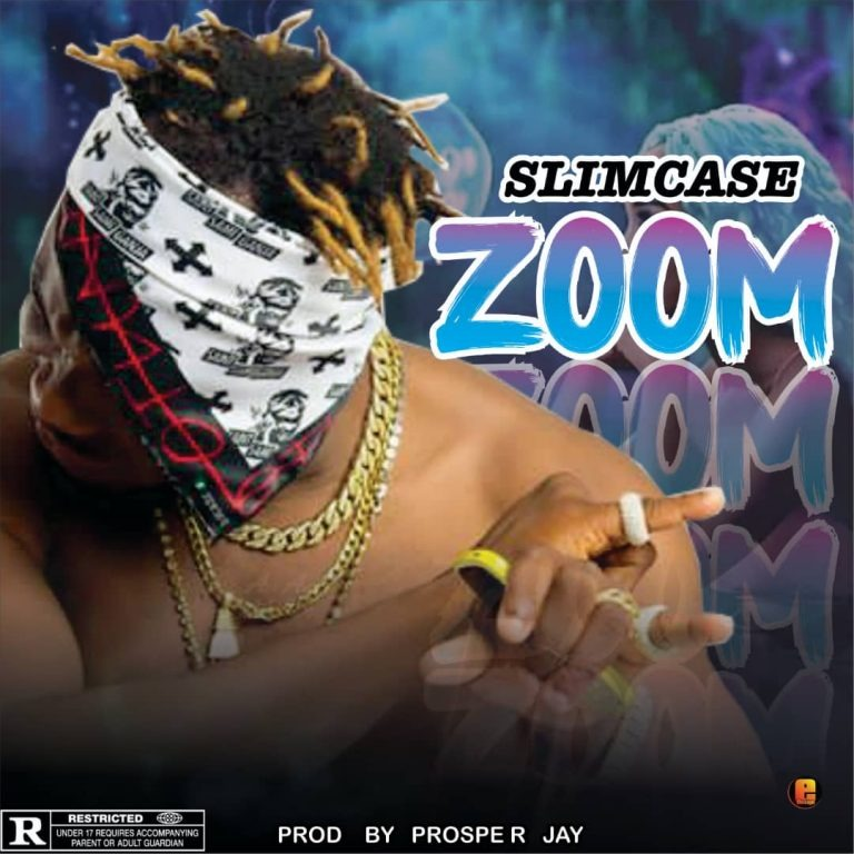Slimcase - Zoom (Prod. By Prosper Jay)