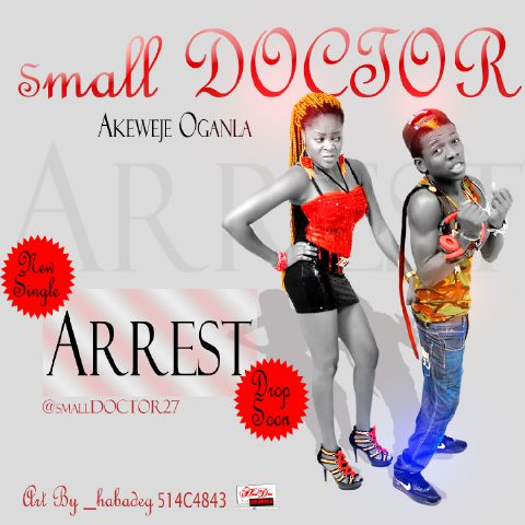 Small Doctor - Arrest (Prod. By Lahlah)