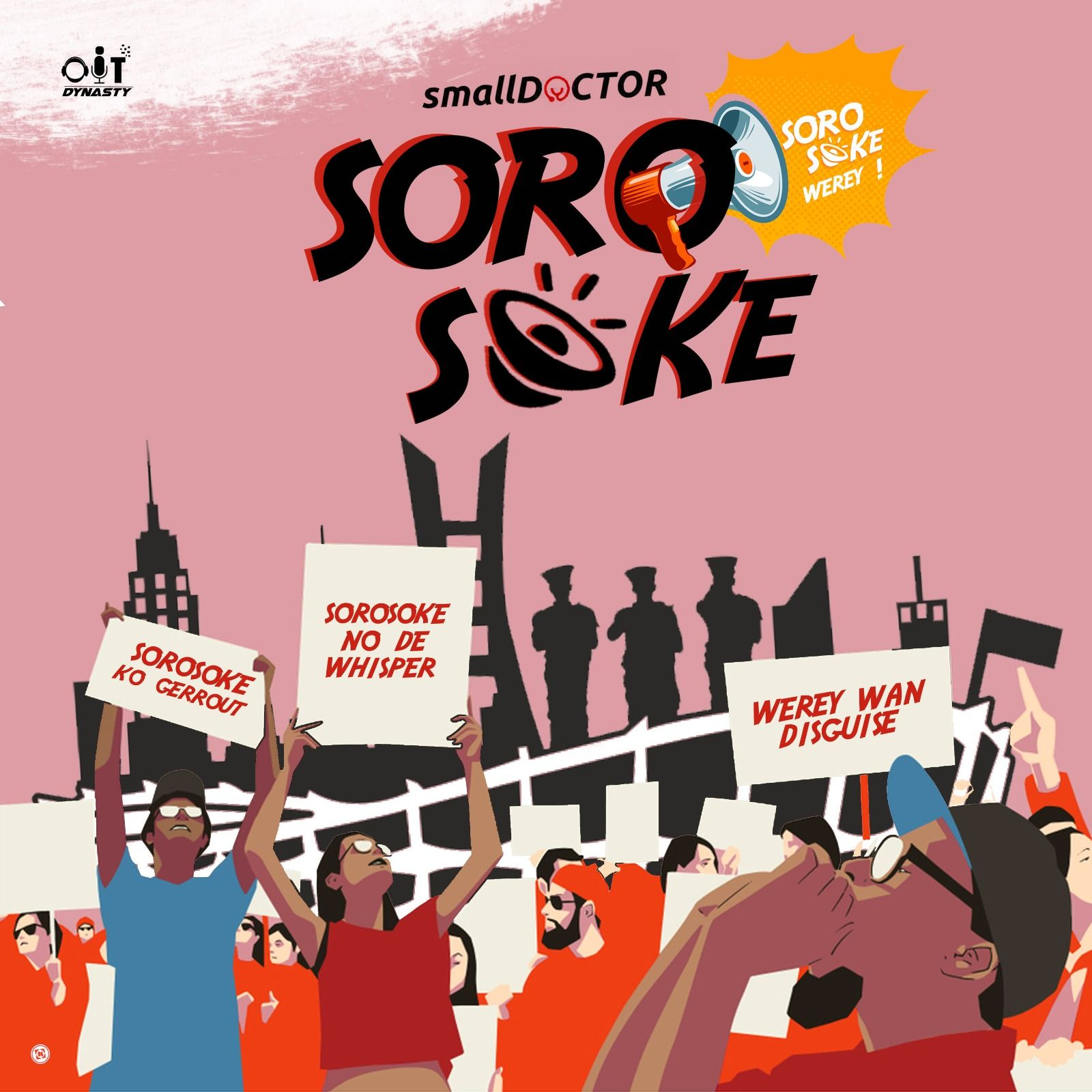 Small Doctor - Soro Soke (Lyrics)