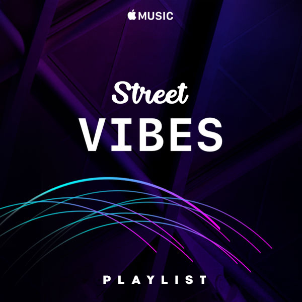 Street Dance Playlist, Vibes For The Hood