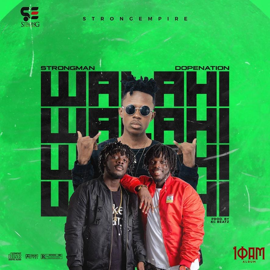 Strongman Ft. DopeNation - Walahi