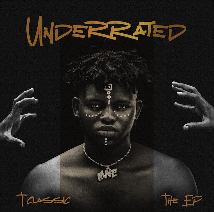T-Classic - Underrated (EP)