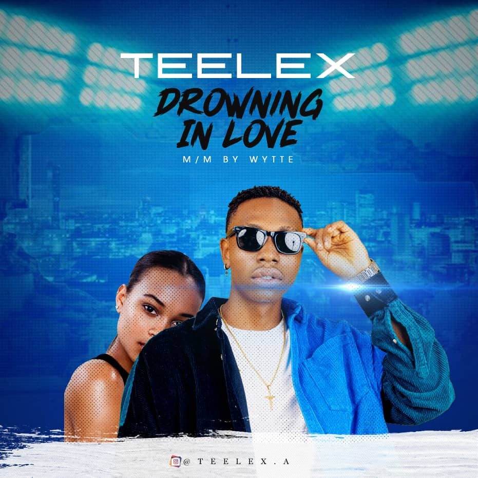 Teelex - Drowning In Love