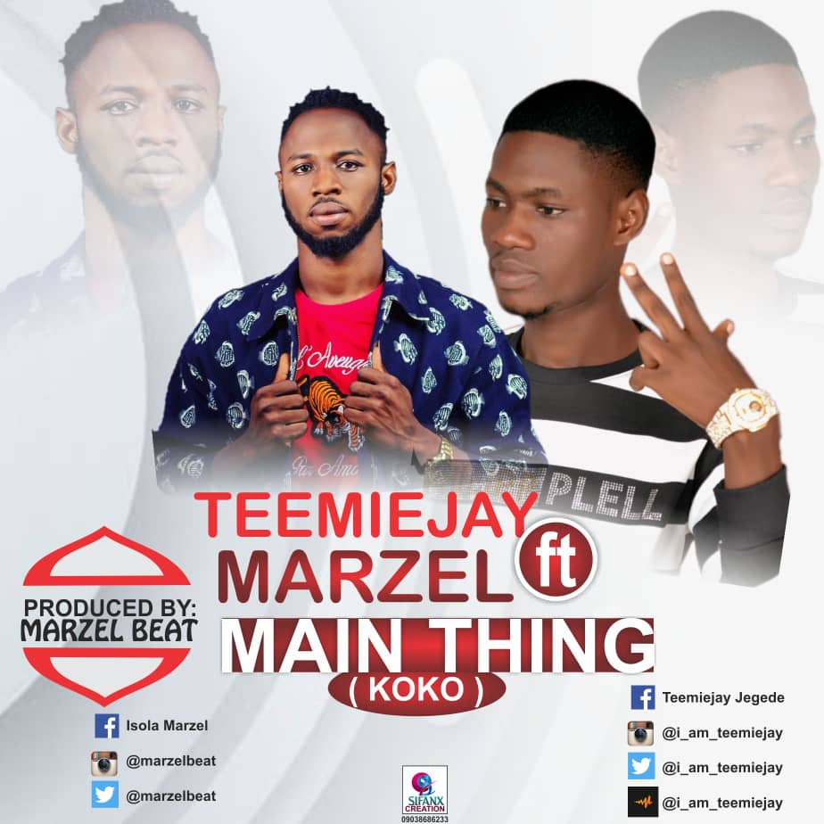 TeemieJay Ft. Marzel - Main Thing (Koko)
