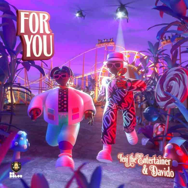 Teni Ft. Davido - For You