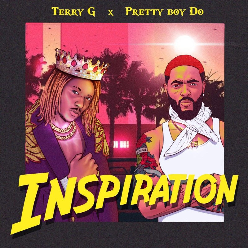 Terry G & PrettyBoy Do - Inspiration