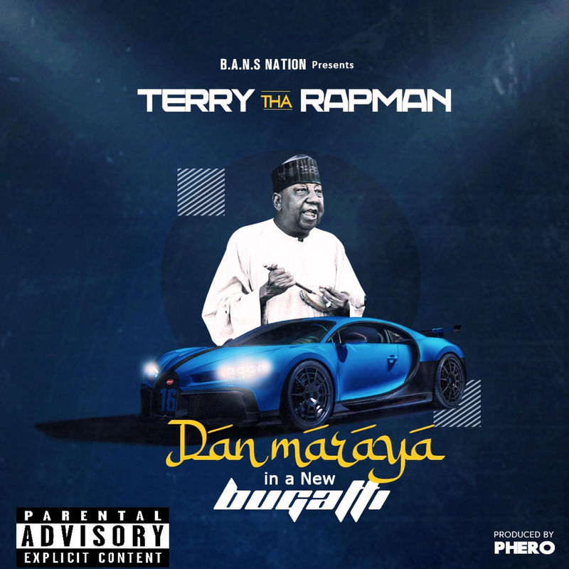 Terry Tha Rapman - Dan Maraya In A New Bugatti