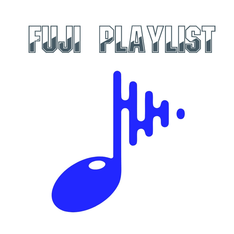 The Fuji Sounds Playlist For Dem Guys