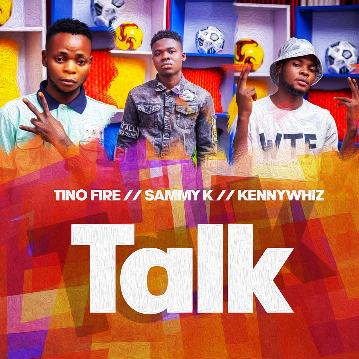 Tino Fire Ft. Sammy K & KennyWhiz - Talk