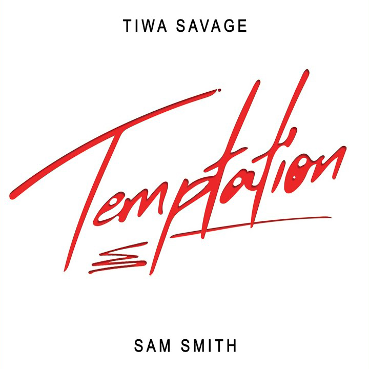 Tiwa Savage Ft. Sam Smith - Temptation