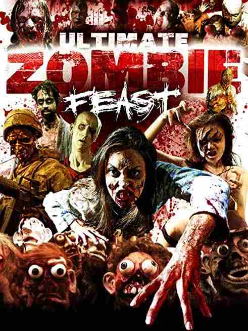 Ultimate Zombie Feast (2020) Movie