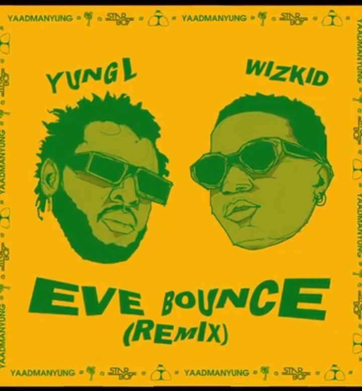 Yung L Ft. Wizkid - Eve Bounce (Remix)