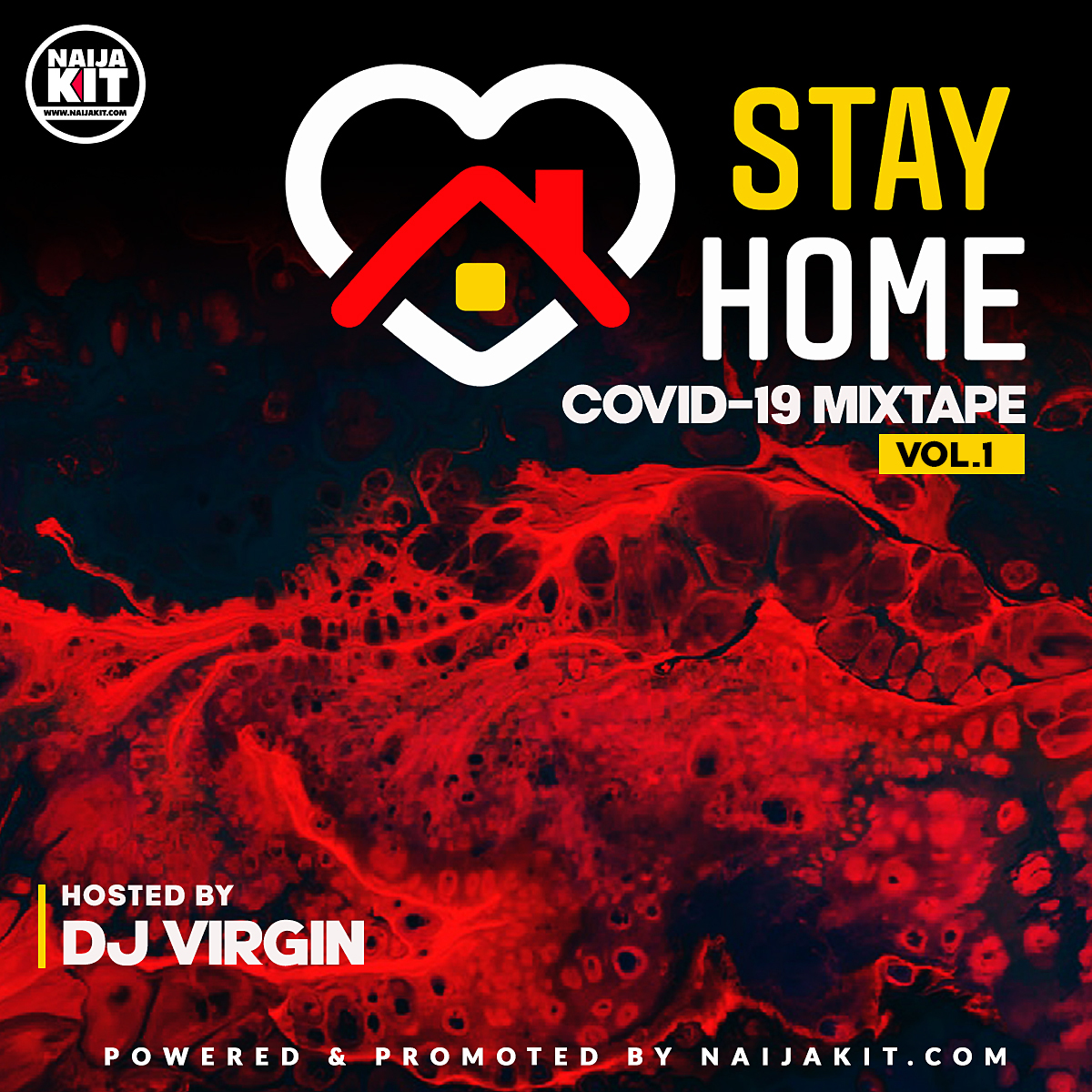 DJ Virgin - Covid-19 Stay Home Mixtape (Vol. 1)